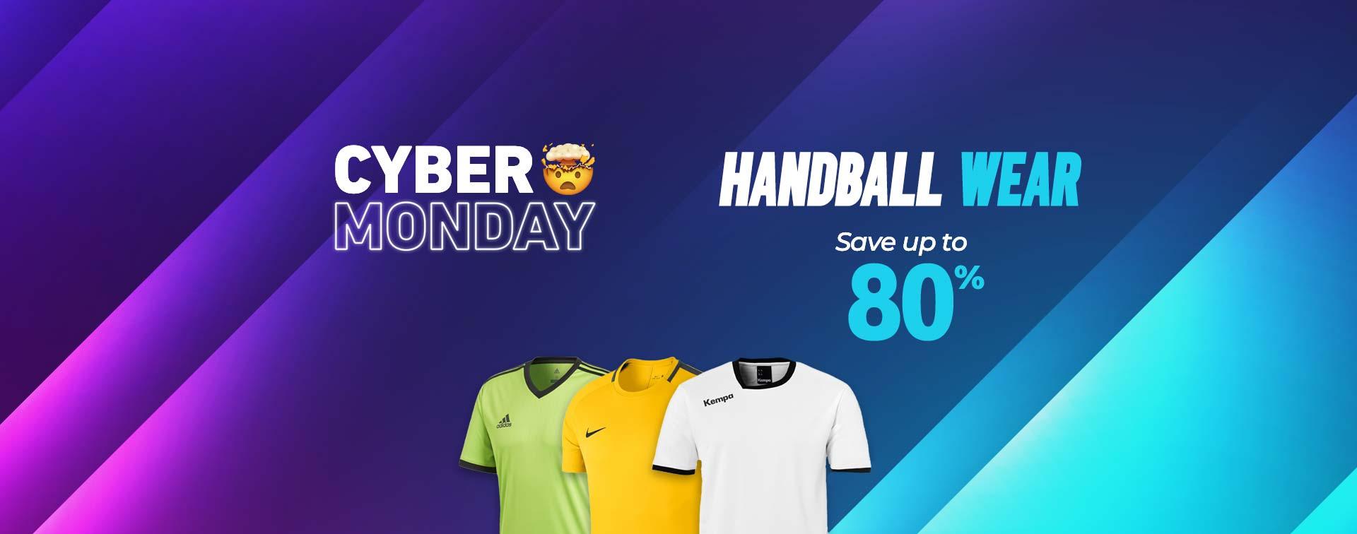 Cyber Monday handball wear